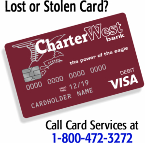 Lost or Stolen Card call 800-472-3272